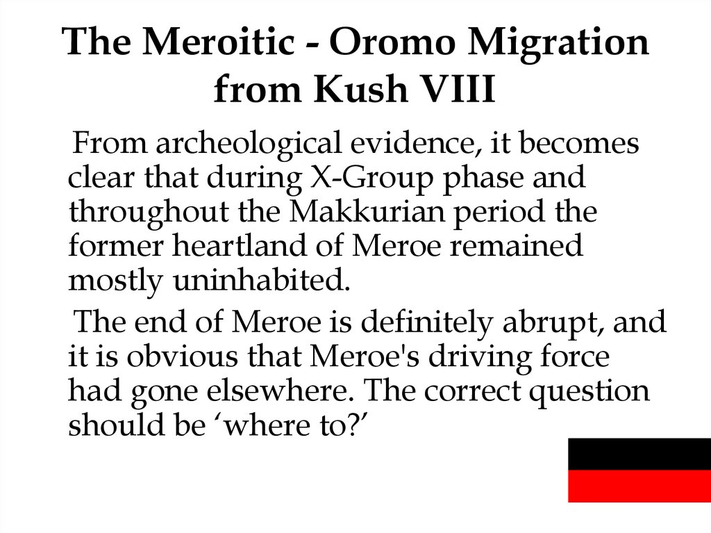The Meroitic - Oromo Migration from Kush VIII