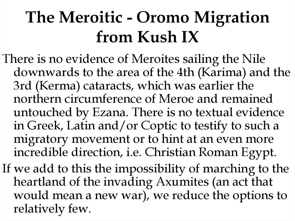 The Meroitic - Oromo Migration from Kush IX
