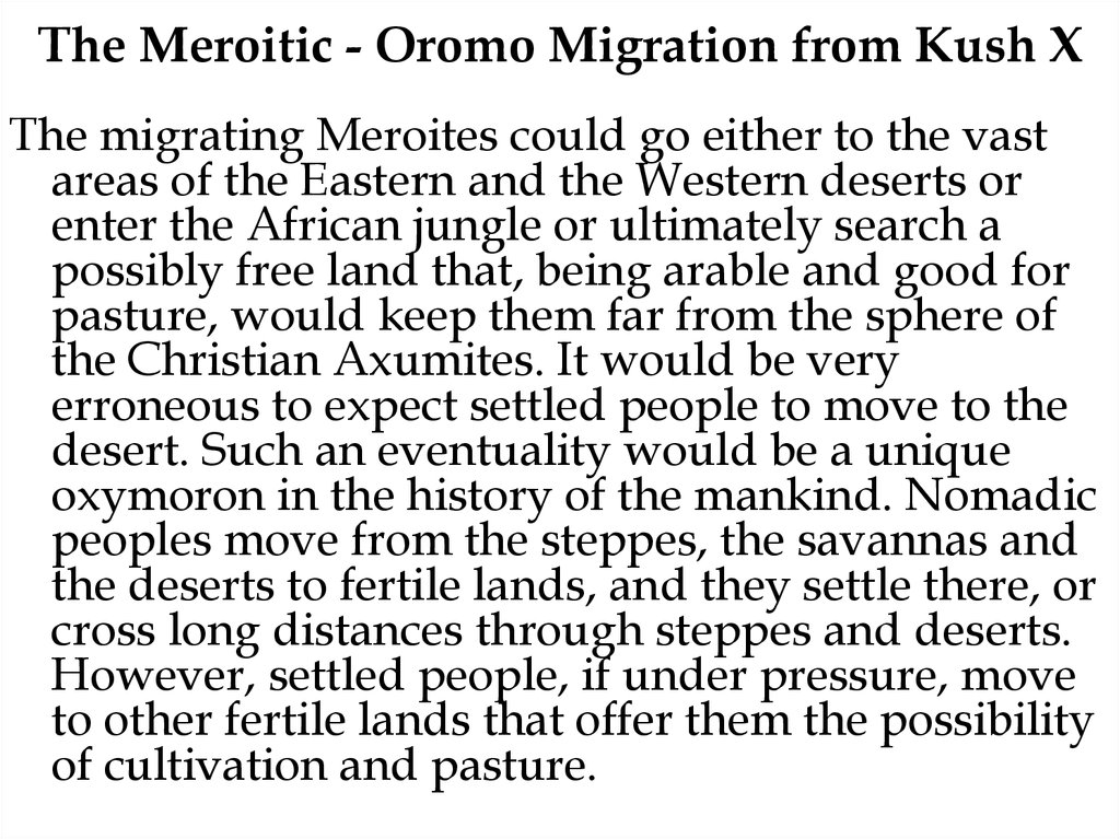 The Meroitic - Oromo Migration from Kush X
