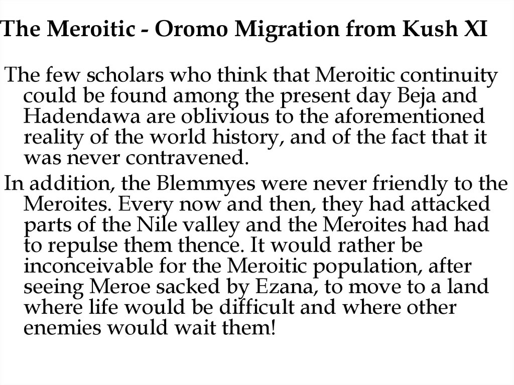 The Meroitic - Oromo Migration from Kush XI