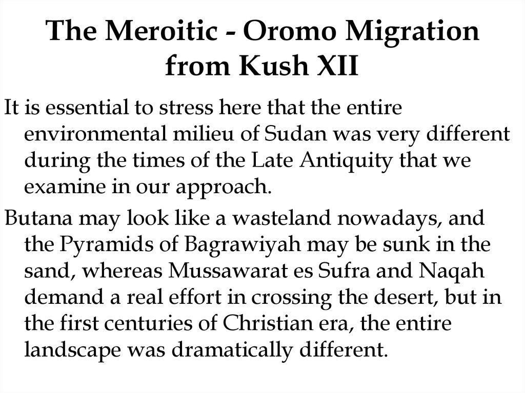 The Meroitic - Oromo Migration from Kush XII