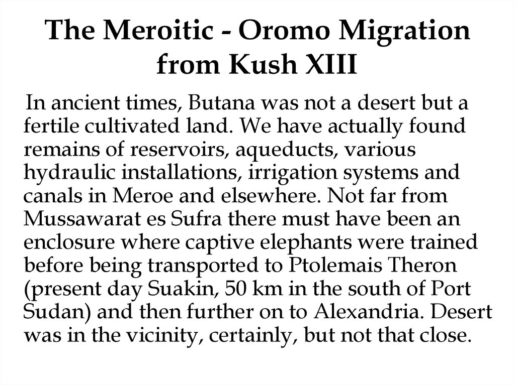 The Meroitic - Oromo Migration from Kush XIII