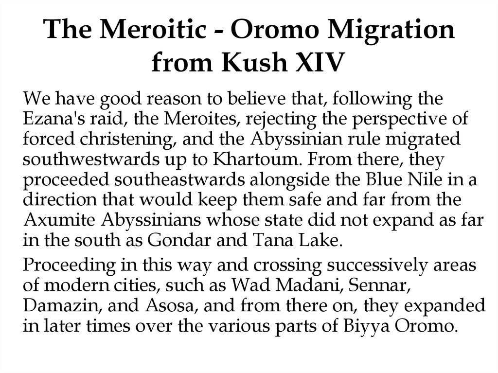 The Meroitic - Oromo Migration from Kush XIV
