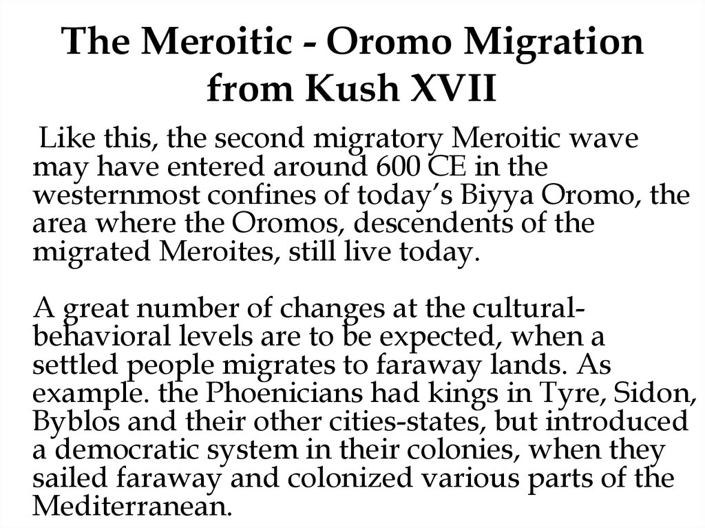 The Meroitic - Oromo Migration from Kush XVII