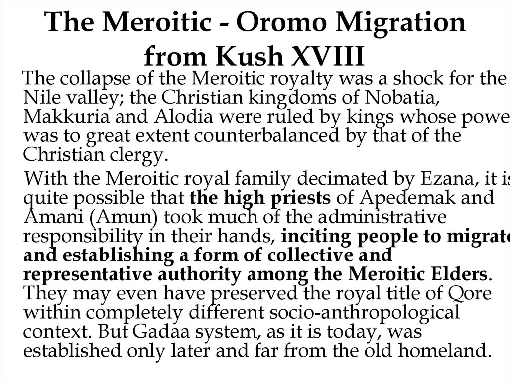 The Meroitic - Oromo Migration from Kush XVIII