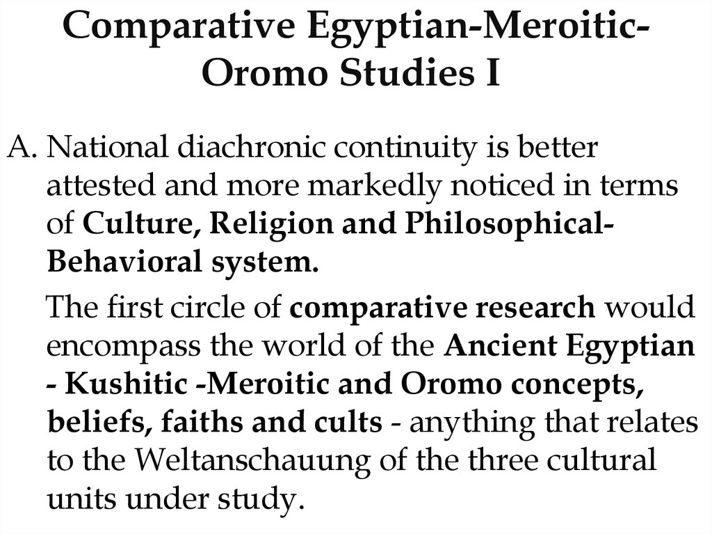 Comparative Egyptian-Meroitic-Oromo Studies I