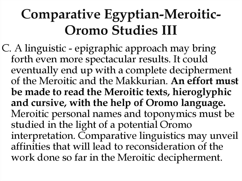 Comparative Egyptian-Meroitic-Oromo Studies III