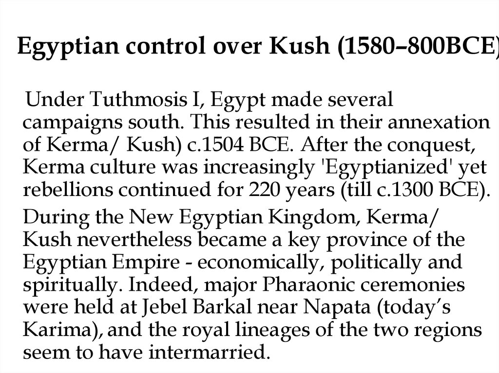 Egyptian control over Kush (1580–800BCE)