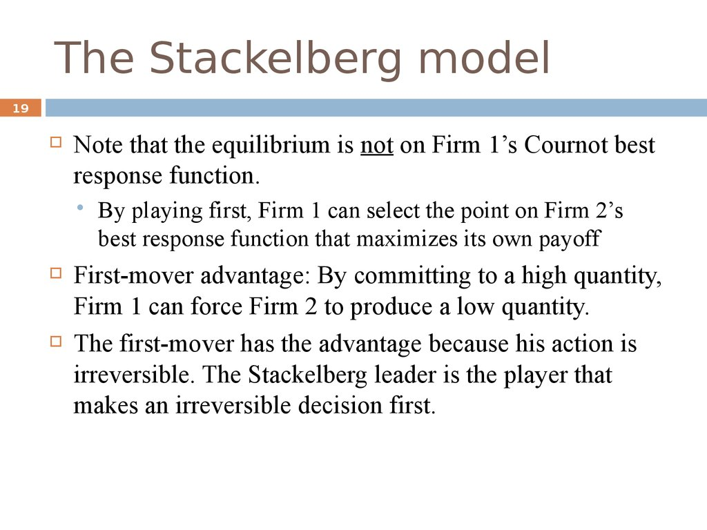 The Stackelberg model