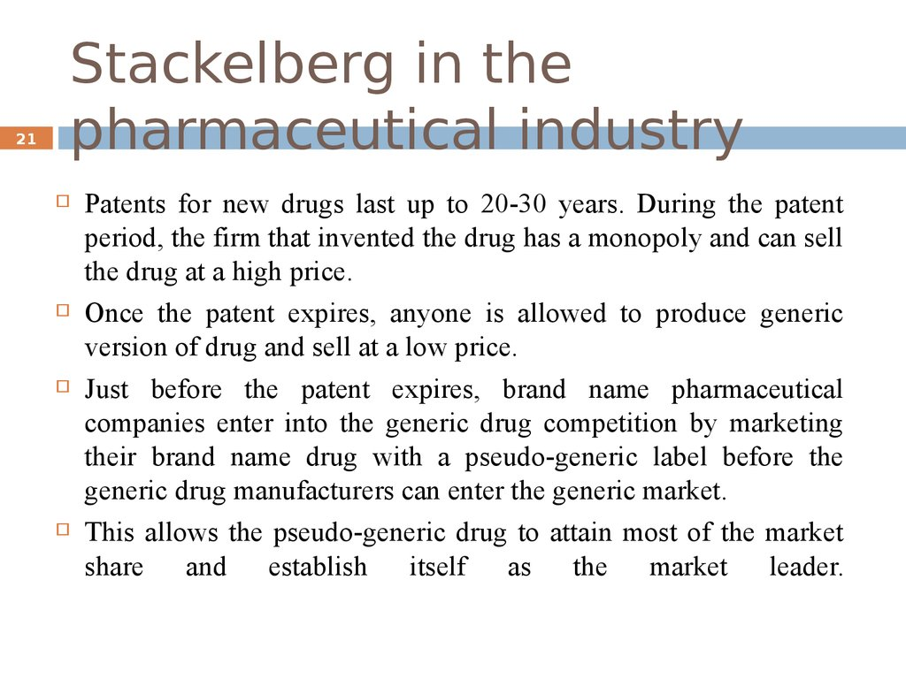 Stackelberg in the pharmaceutical industry