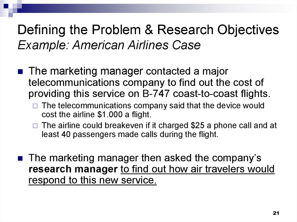 Defining the Problem & Research Objectives Example: American Airlines Case