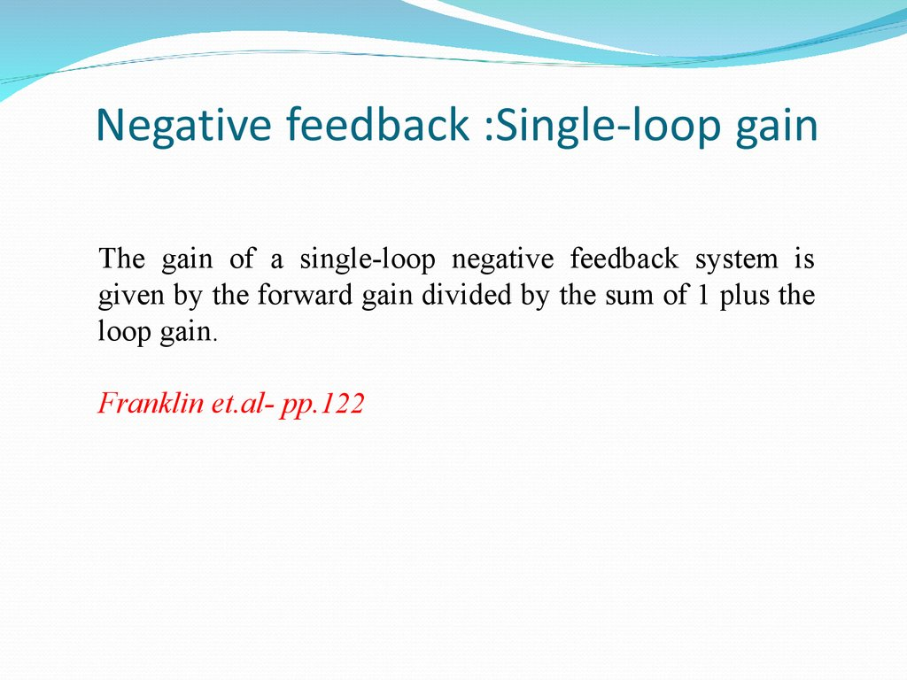 Negative feedback :Single-loop gain