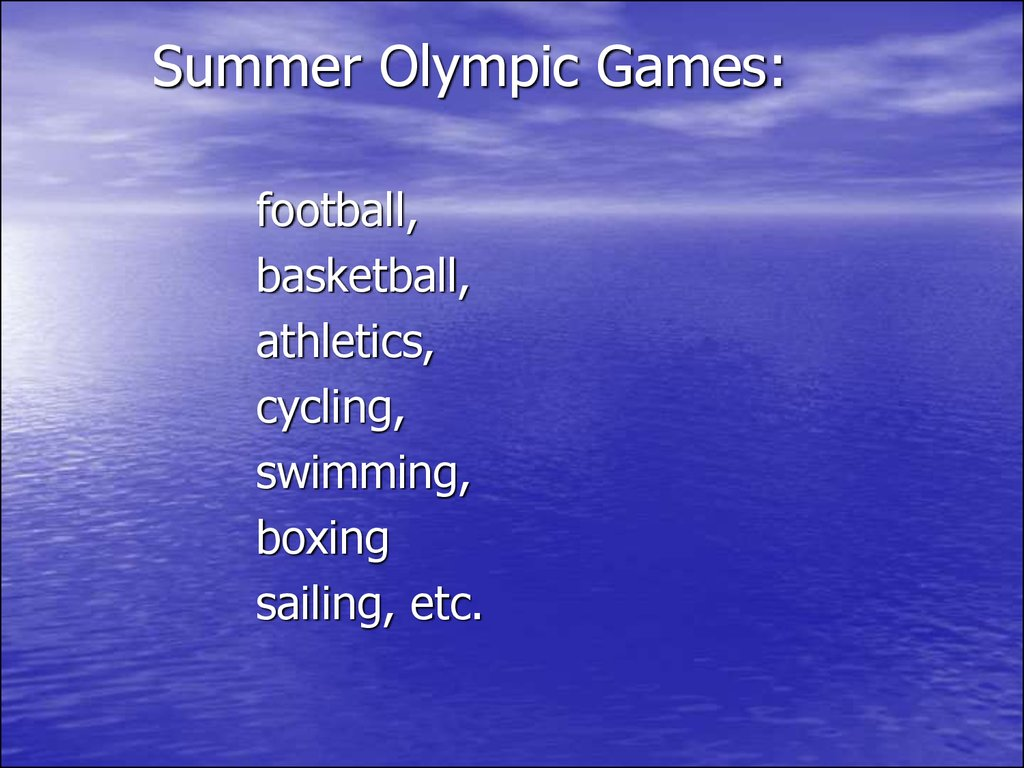 Summer Olympic Games: