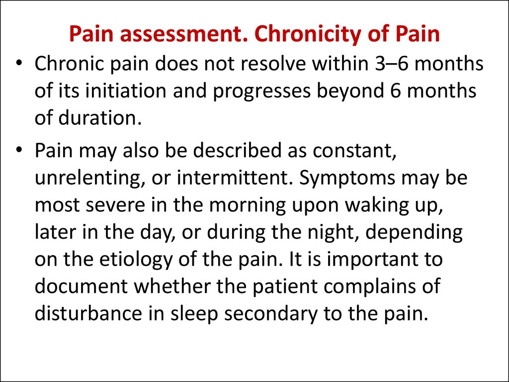 Pain assessment. Chronicity of Pain