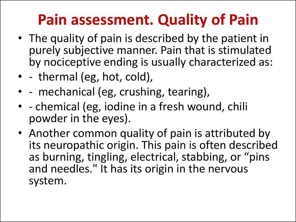 Pain assessment. Quality of Pain