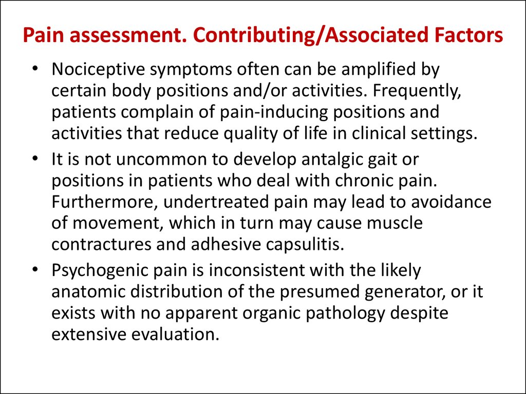 Pain assessment. Contributing/Associated Factors