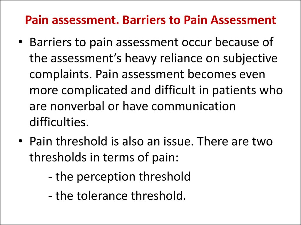 Pain assessment. Barriers to Pain Assessment
