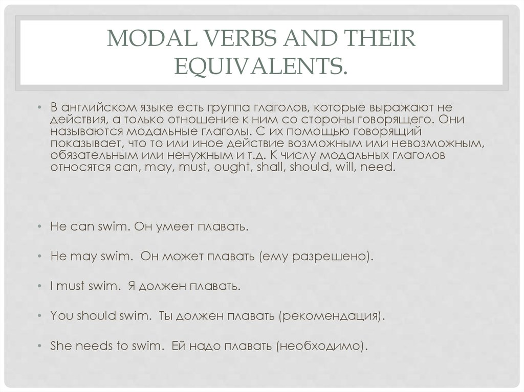 Modal Verbs and their Equivalents.