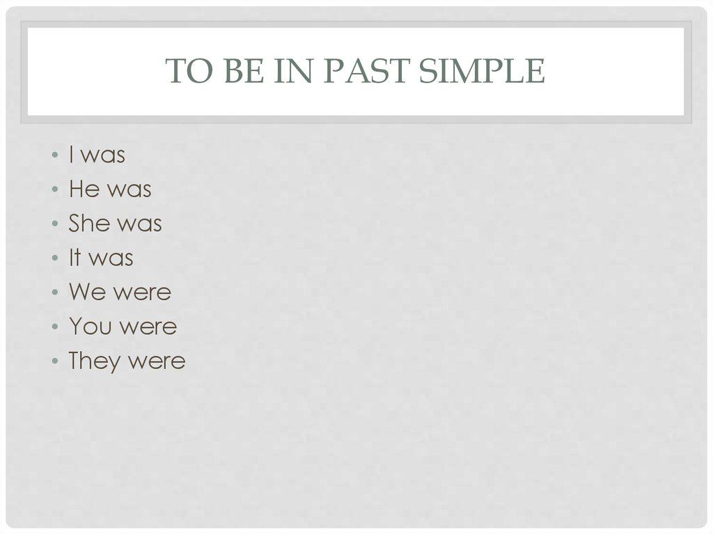 To be in past simple