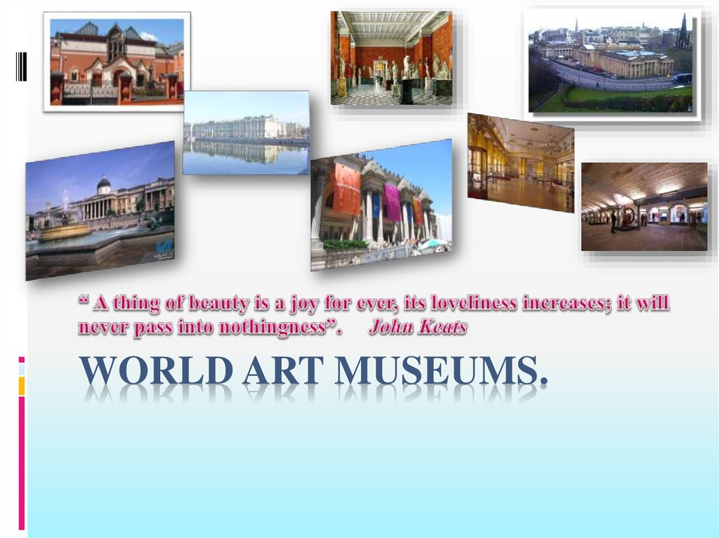 World Art Museums.