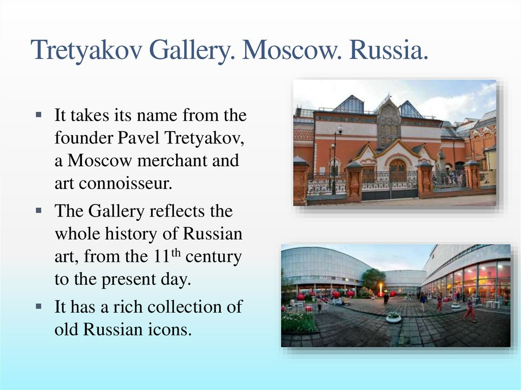 Tretyakov Gallery. Moscow. Russia.
