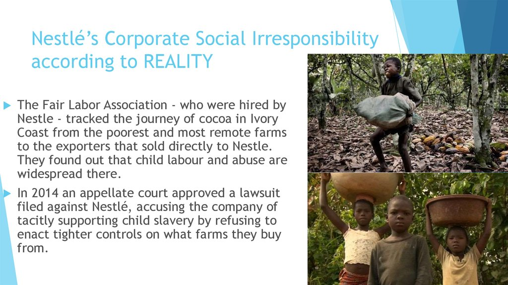 Nestlé's Corporate Social Irresponsibility according to REALITY