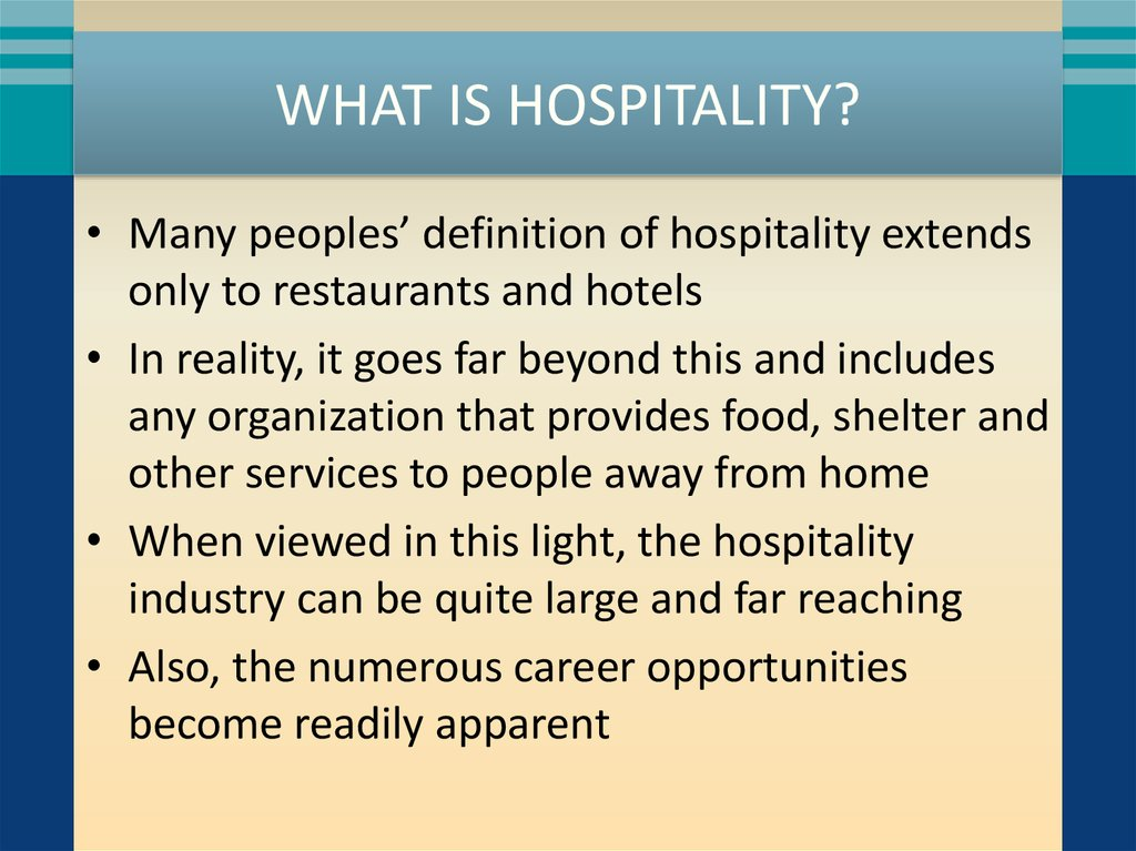 What Is Hospitality?