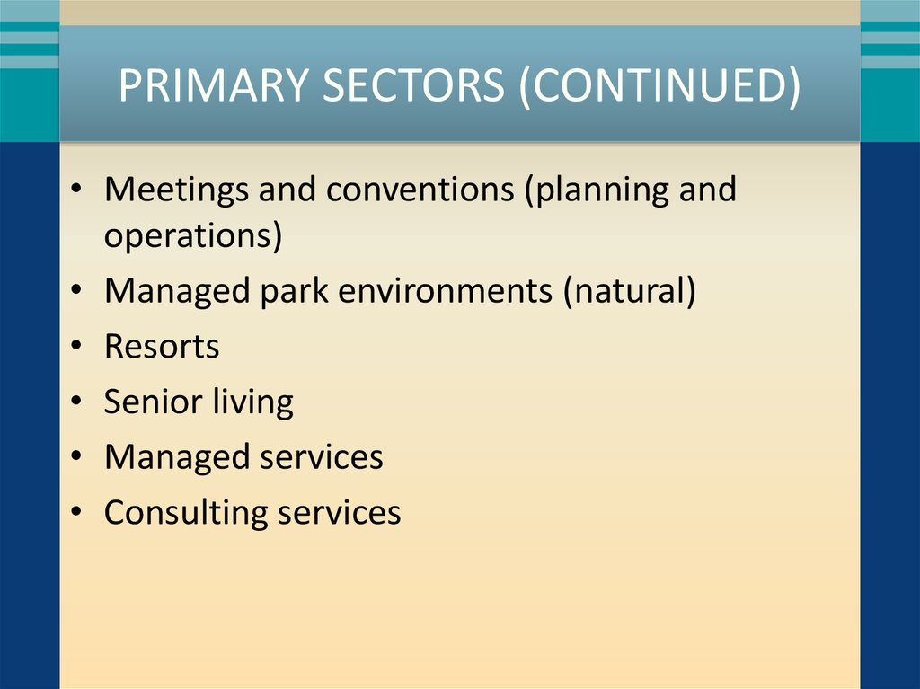 Primary Sectors (continued)