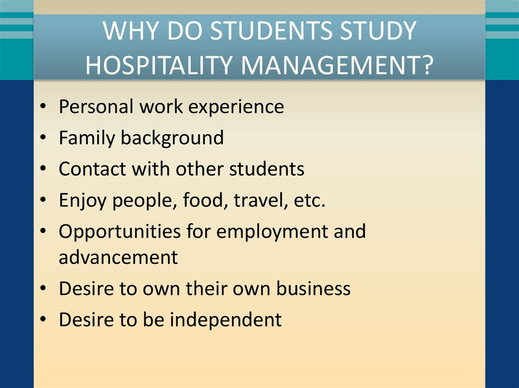 Why Do Students Study Hospitality Management?