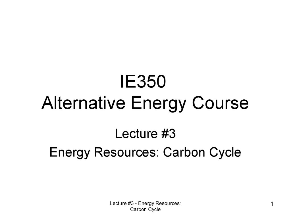 IE350 Alternative Energy Course