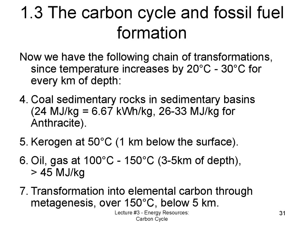 1.3 The carbon cycle and fossil fuel formation