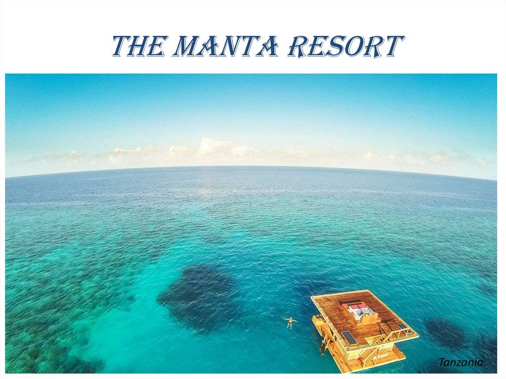 THE MANTA RESORT