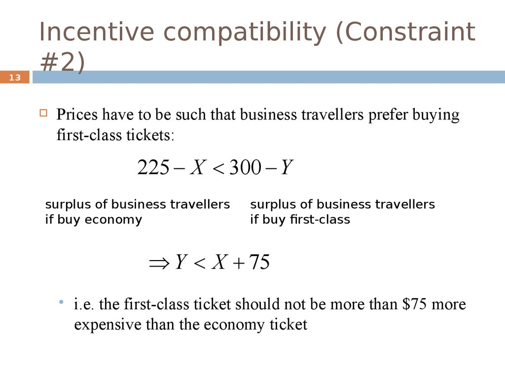Incentive compatibility (Constraint #2)