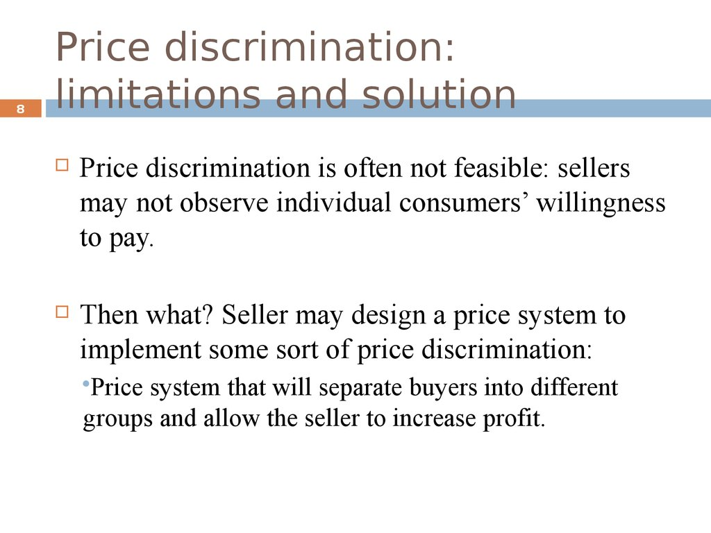 Price discrimination: limitations and solution
