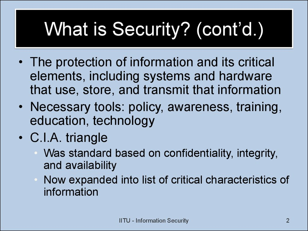 What is Security? (cont'd.)‏