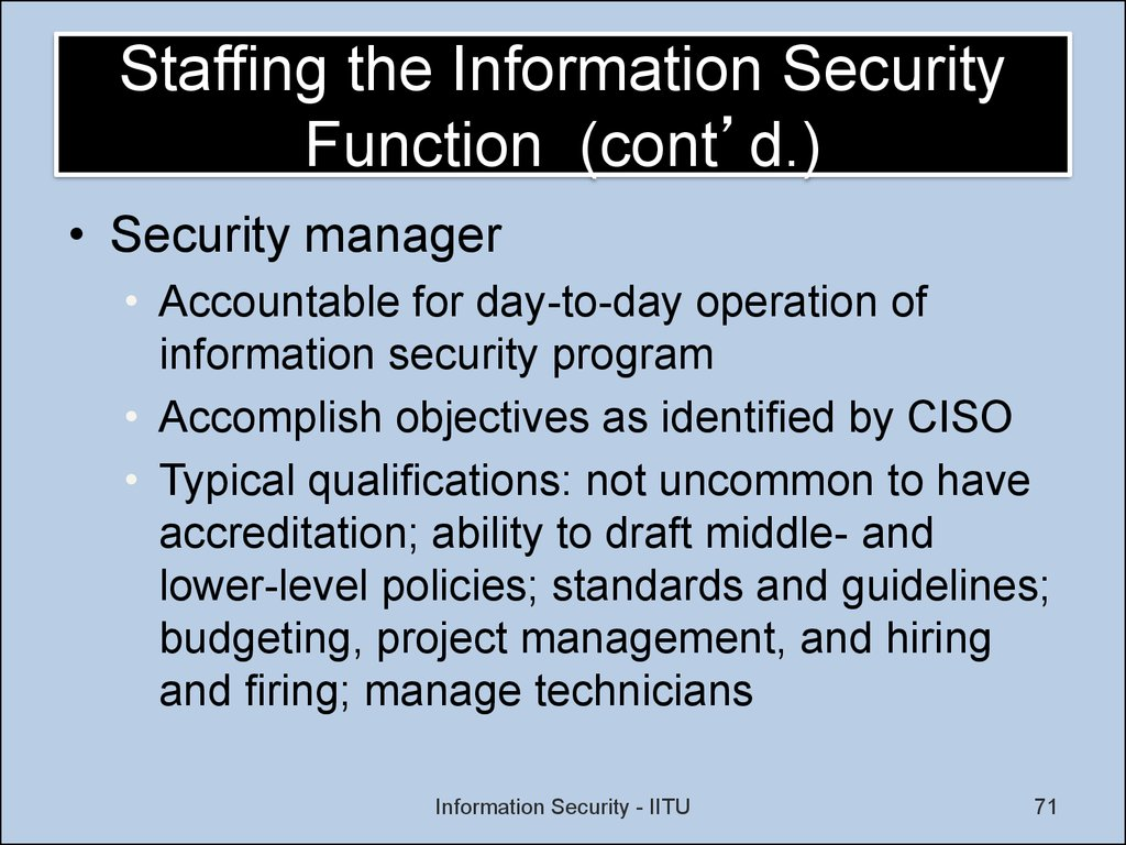 Staffing the Information Security Function (cont'd.)