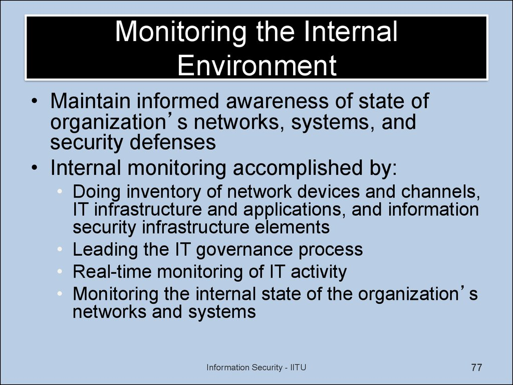 examining the internal environment Examining the effect of the organization's internal control system on organizational effectiveness: a jordanian empirical study this study aims to investigate the impact of the internal control system (control environment, communication, risk management, control activities and monitoring) on organizational effectiveness in jordan.