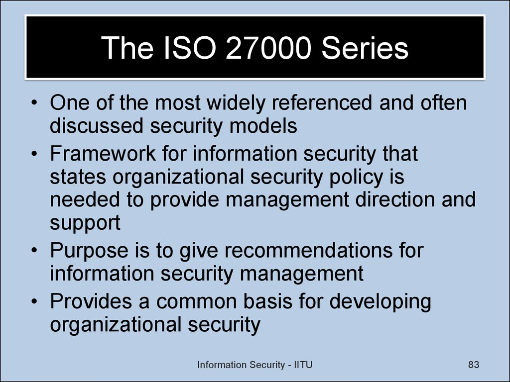 The ISO 27000 Series