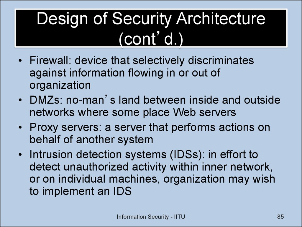 Design of Security Architecture (cont'd.)