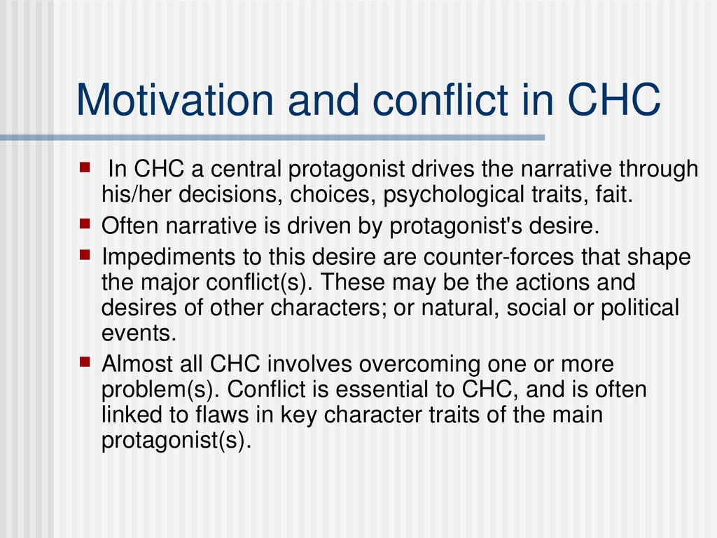 Motivation and conflict in CHC