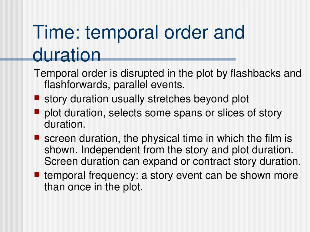 Time: temporal order and duration