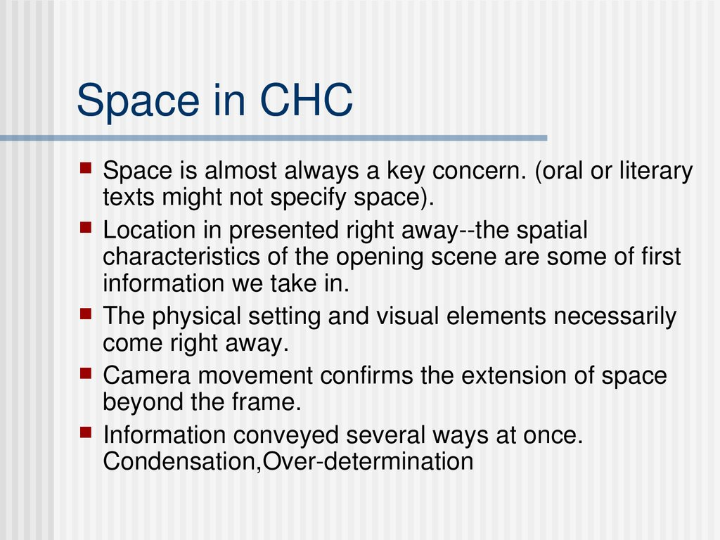 Space in CHC