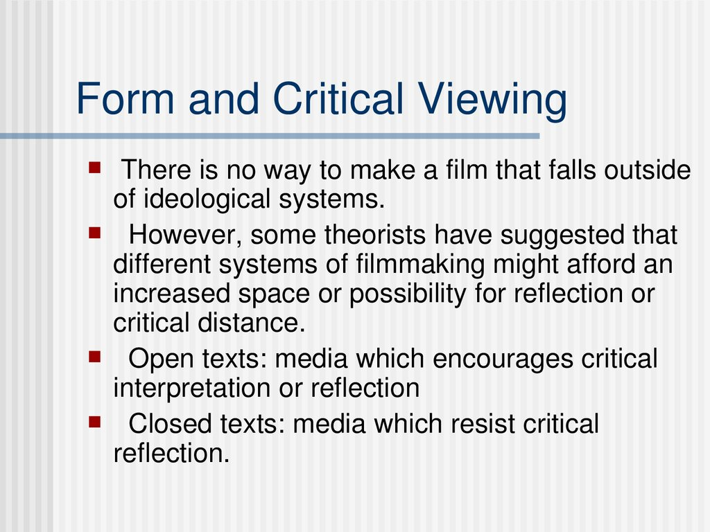 Form and Critical Viewing