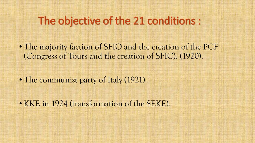 The objective of the 21 conditions :