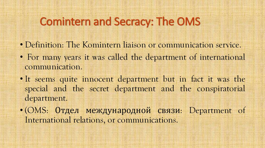 Comintern and Secracy: The OMS