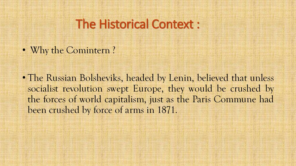 The Historical Context :