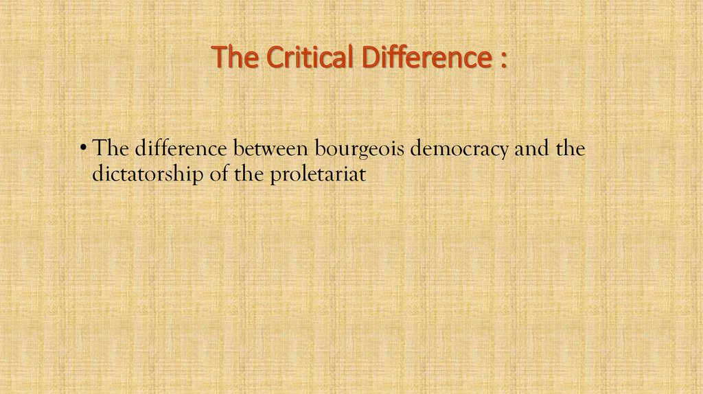 The Critical Difference :