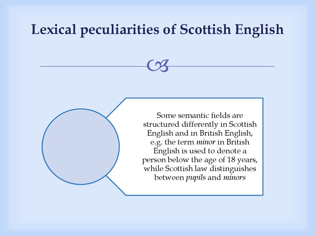 Lexical peculiarities of Scottish English