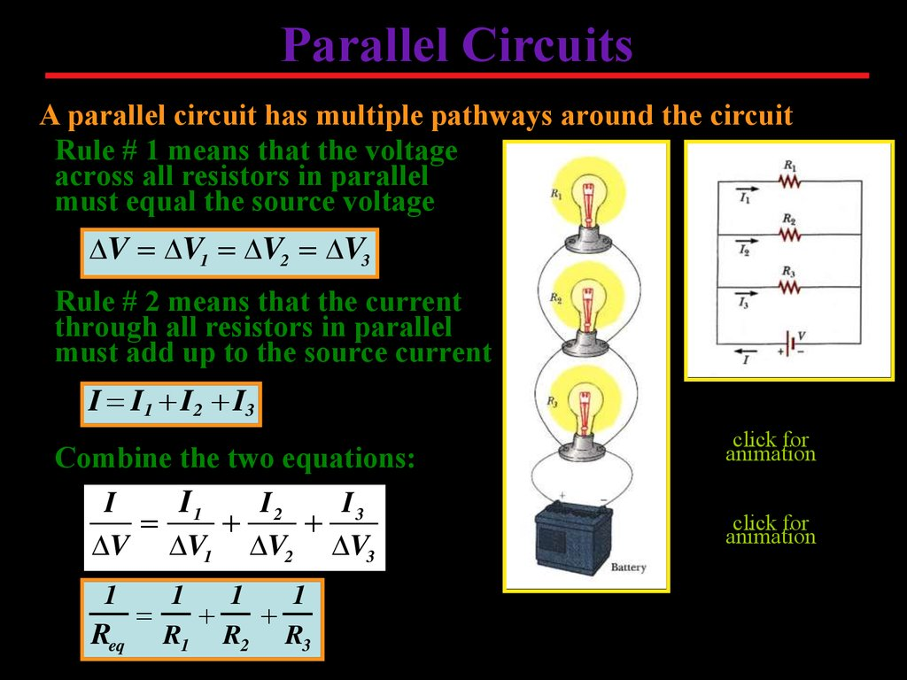 Electrical Circuits 12 Volt Single Battery Wiring Diagram Click To Animate A Parallel Circuit Has Multiple Pathways Around The Rule 1 Means That Voltage Across All Resistors In Must Equal Source