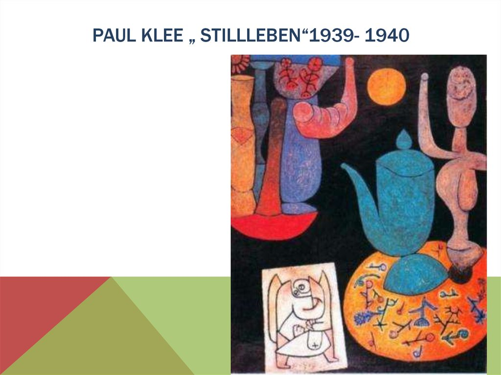 "Paul klee "" stillleben""1939- 1940"